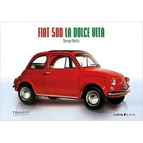 Fiat 500 - La dolce vita