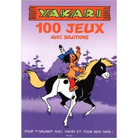 Yakari 100 jeux pour t'amuser avec ton héros préféré