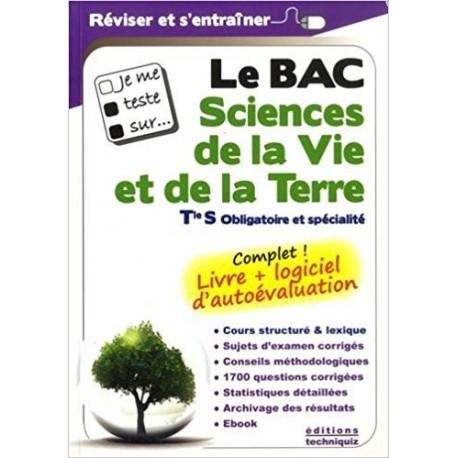 Je me teste sur... Le Bac Sciences de la Vie et de la Terre Tle S obligatoire et spécialité