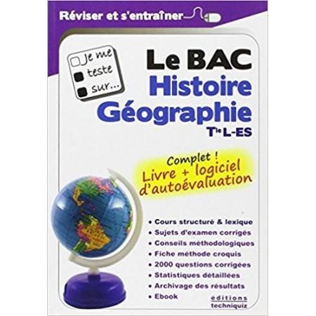 Je me teste sur... Le BAC : Histoire, Géographie, Tle L-ES