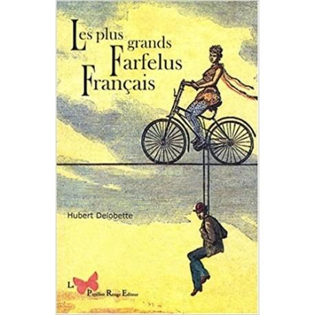 Les plus grands farfelus français