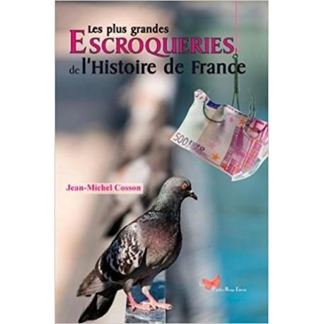 Les plus grandes escroqueries de l'Histoire de France