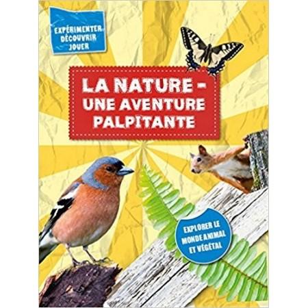 La nature une aventure palpitante