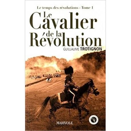 Le cavalier de la révolution