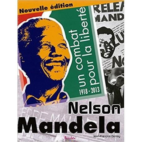 Nelson Mandela, un combat pour la liberté
