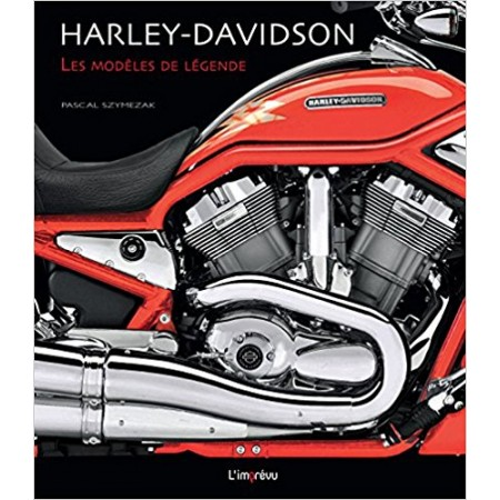 Harley-Davidson - Les modèles de légende