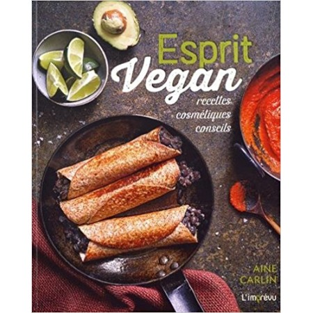 Esprit Vegan - Recettes, cosmétiques, conseils