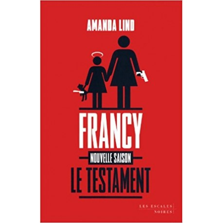 Le testament de Francy