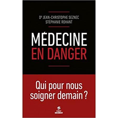 Médecine en danger