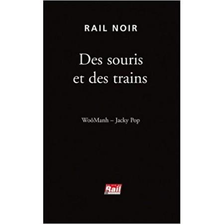 Des souris et des trains