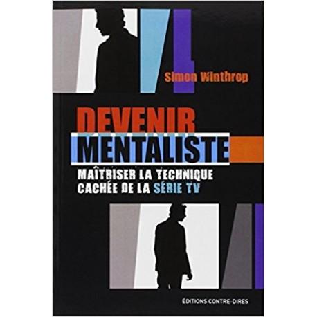 Devenir mentaliste - Maîtriser la technique cachée de la série TV.
