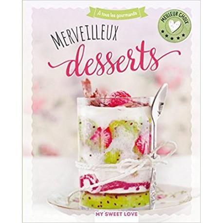 Merveilleux desserts