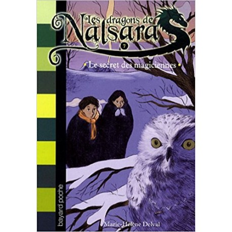 Les dragons de Nalsara Le secret des magiciennes