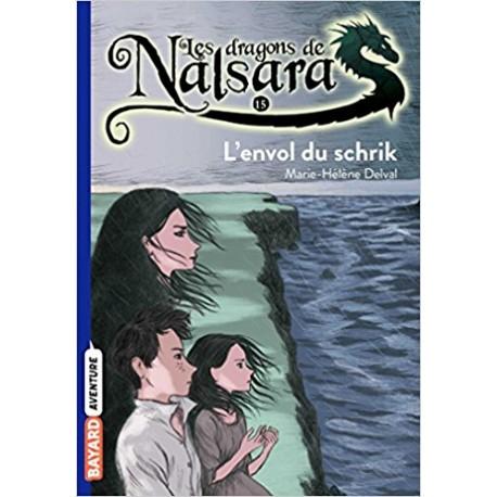 Les dragons de Nalsara L'envol du schrik