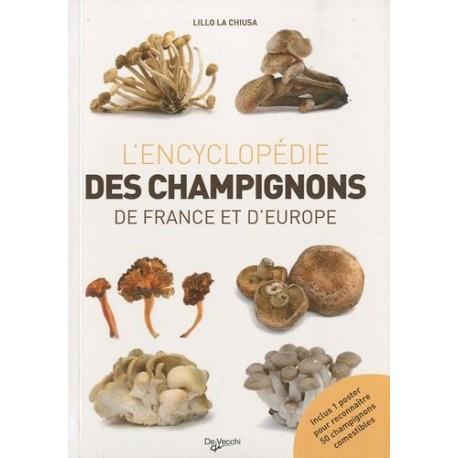 L'ENCYCLOPÉDIE DES CHAMPIGNONS DE FRANCE