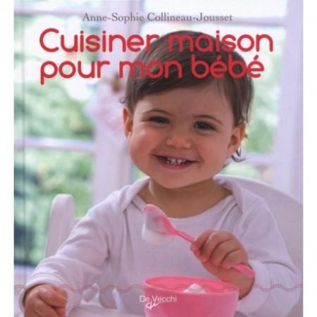 CUISINER MAISON POUR MON BÉBÉ