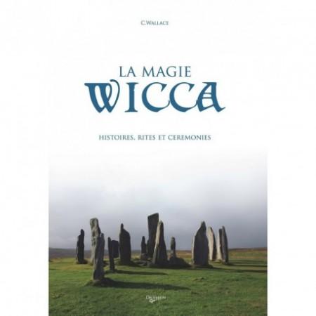 LA MAGIE WICCA