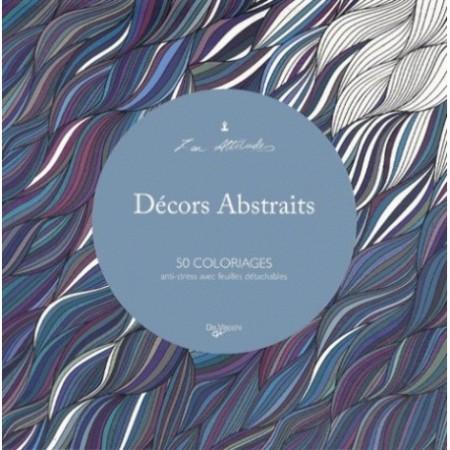 DÉCORS ABSTRAITS - 50 COLORIAGES