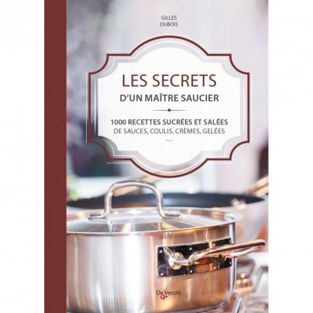 LES SECRETS D'UN MAÎTRE SAUCIER