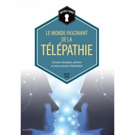 LE MONDE FASCINANT DE LA TÉLÉPATHIE