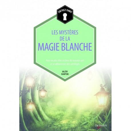 LES MYSTERES DE LA MAGIE BLANCHE