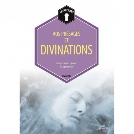 VOS PRESAGES ET DIVINATIONS