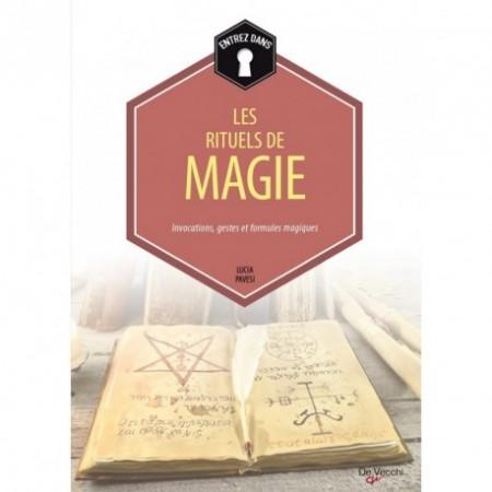 LES RITUELS DE MAGIE