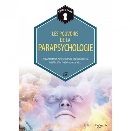 LES POUVOIRS DE LA PARAPSYCHOLOGIE