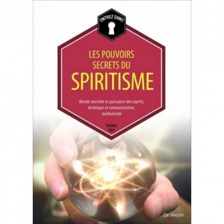 LES POUVOIRS SECRETS DU SPIRITISME
