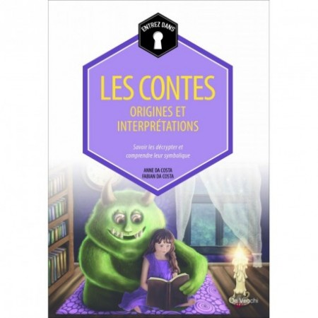 LES CONTES : ORIGINES ET INTERPRETATIONS