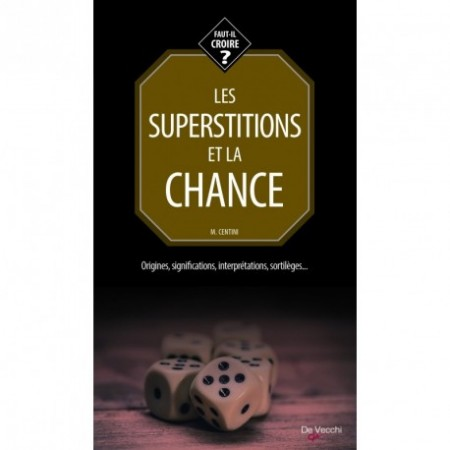 LES SUPERSTITIONS ET LA CHANCE