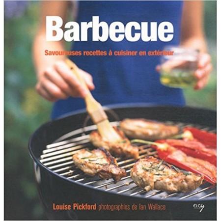 Barbecue - Savoureuses recettes à cuisiner en extérieur