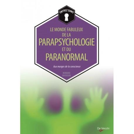 Entrez dans - Le monde fabuleux de la parapsychologie et du paranormal
