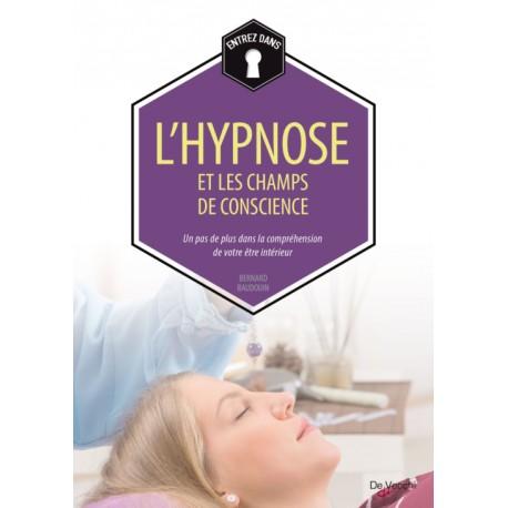 Entrez dans - L'Hypnose et les champs de conscience