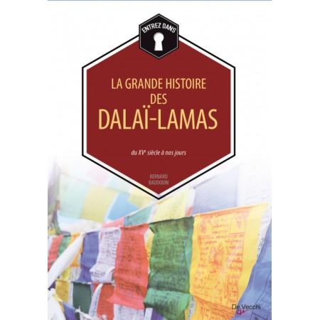 Entrez dans - La grande histoire des Dalaï-lamas