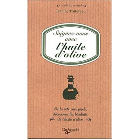 Soignez-vous avec l'huile d'olive