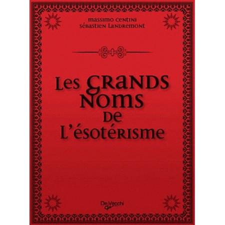 LES GRANDS NOMS DE L'ESOTERISME