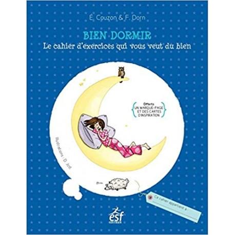 Bien dormir - Le cahier d'exercices qui vous veut du bien