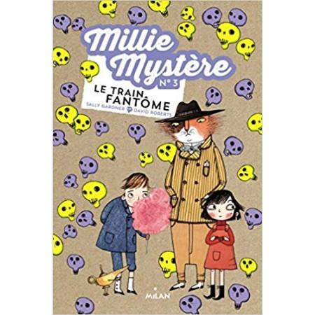 Millie Mystère Le train fantôme