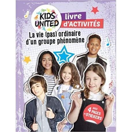 Cahier d'activités Kids United - La vie (pas) ordinaire d'un groupe phénomène