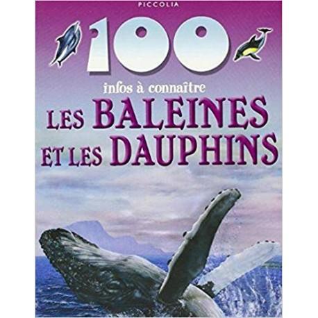 100 Infos a Connaitre Baleines et Dauphins