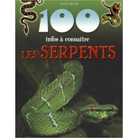 100 Infos a Connaitre Les serpents