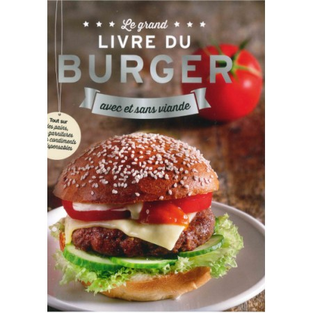 Le grand livre du Burger