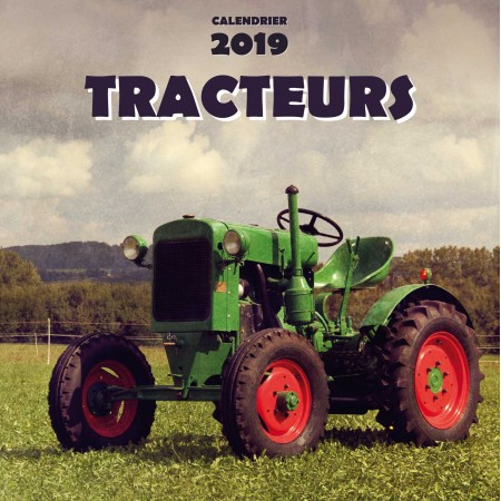 Calendrier 2019 Tracteurs