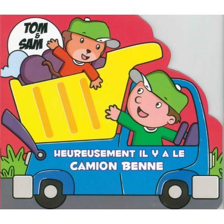 Tom et Sam Heureusement il y a le camion benne