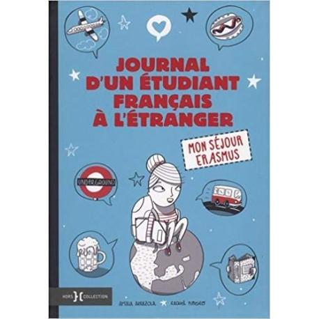 Journal d'un étudiant français à l'étranger - Mon séjour Erasmus