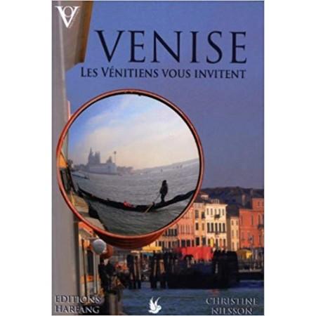 Venise - Les Vénitiens vous invitent...