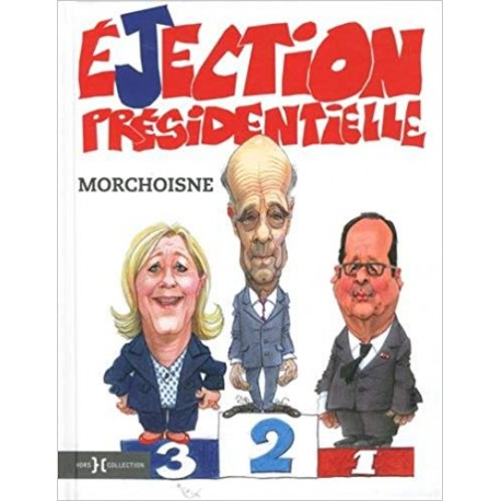 L'éjection présidentielle