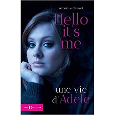 Hello it's me, une vie d'Adele
