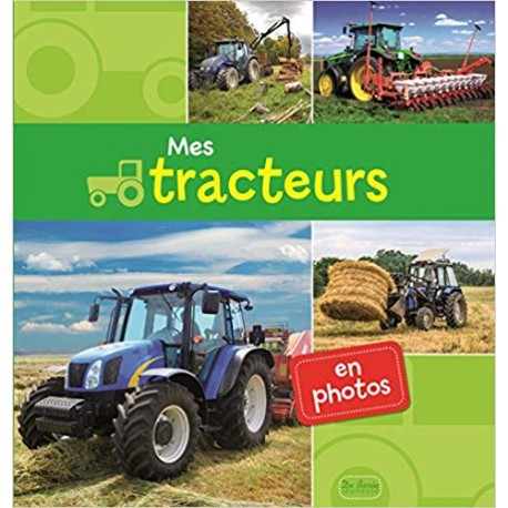 Mes tracteurs en photos